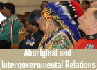 Aboriginal and Intergovernmental Relations