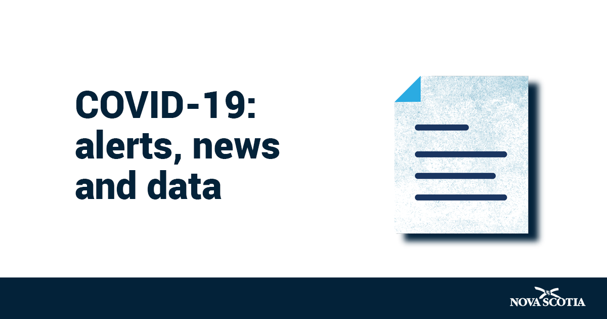 Coronavirus Covid 19 Alerts News And Data Government Of Nova Scotia Canada