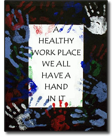 Healthy workplace - we all have a hand in it