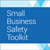 Small Business Safety Toolkit
